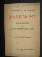 AF. Lot. 100. Le Château Et Le Domaine De Mariemont. Guide Illustré. 1937 - Libros, Revistas, Cómics