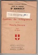 ANNECY. 74 - Brochure Des Centres De Villégiature En 1963 . édité Par L´Office Du Tourisme - 90 Pages - 13 Scannes. - Folletos Turísticos