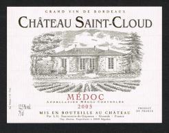 CHATEAU  SAINT - CLOUD  MEDOC  GRAND VIN DE  BORDEAUX  2003  ETIKET - Rouges