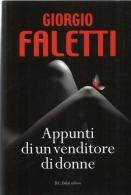 Appunti Di Un Venditore Di Donne - Giorgio Faletti - Libri, Riviste, Fumetti