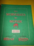 Album D'Images/ Nestlé-Kohler/ Les Merveilles Du Monde/Volume 2/SOPAD/Paul Dupont/1954-55   ALB10 - Other