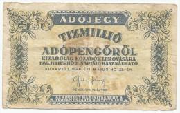Hungary Tizmillio Adopengo  10.000.000 1946. - Hongrie