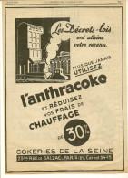 Pub 1936 L'ANTHRACOKE  (charbon Rare Dans Ce Format) - Publicidad
