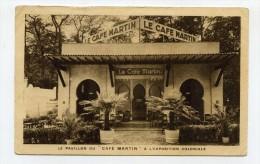"""CP , COMMERCE , CAFE , Le Pavillon Du """"CAFE MARTIN"""" à L'Exposition Coloniale - Cafés"""