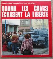 """Magazine Avec Article """"Invasion De La Tchècoslovaquie, Quand Les Chars écrasent La Liberté"""" 1968 - Militaria"""