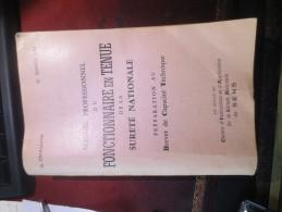 G.CHAUVIN C.GINOLLIN- 1954- MANUEL PROFESSIONNEL DU FONCTIONNAIRE EN TENUE DE LA SURETE NATIONALE - Boeken