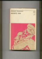 AGOSTO 1914 - Aleksandr Solzenitsyn - Libri, Riviste, Fumetti