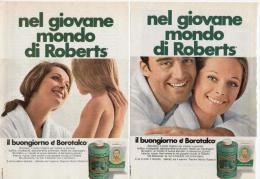 1970 - Borotalco ROBERTS -   2  Pubblicità Cm. 13,5 X 18,5 - Riviste