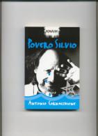 POVERO SILVIO - Antonio Cornacchione - Libri, Riviste, Fumetti