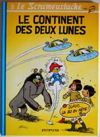 BD LE SCRAMEUSTACHE - 3 - Le Continent Des Deux Lunes - TBE - Rééd. 1994 - Scrameustache, Le