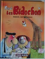 BD LES BIDOCHON - 4 - Maison, Sucrée Maison - Rééd. 2001 Fluide Glacial - Bidochon, Les