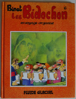BD LES BIDOCHON - 6 - Les Bidochon En Voyage Organisé - Rééd. 1998 Fluide Glacial - Bidochon, Les
