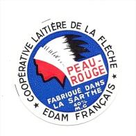 Ancienne Etiquette Fromage Edam Français  Peau Rouge Indien  Coop Laitiere De La Fleche Sarthe 72 - Cheese