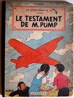 BD JO, ZETTE ET JOCKO - 1 - Le Testament De M.Pump - Le Stratonef H.22 - 1 Er épisode - EO 1951 B5 - Jo, Zette & Jocko