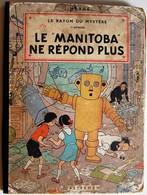 BD JO, ZETTE ET JOCKO - 3 - Le Manitoba Ne Répond Plus - EO B6 De 1952 - Jo, Zette & Jocko