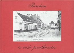 Berchem In Oude Prentkaarten 76blz Ed1978 Europese Bibliotheek - Antwerpen