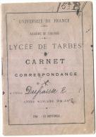 LYCEE DE TARBES  Carnet De Correspondance TB Année Scolaire 1912 - Diplômes & Bulletins Scolaires