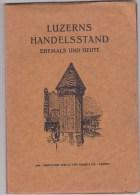 Luzern - Handelsstand - 1928 - Livres, BD, Revues