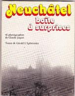 Neuchâtel - Boîte à Surprises - Géographie