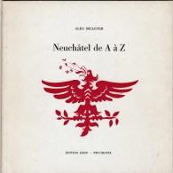 Neuchâtel De A à Z - Géographie