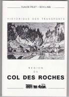 Neuchâtel Col Des Roches - Transports - Culture