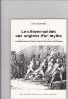 Cytoyen Soldat - Militarisme En France Révolution Et Empire - Histoire