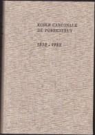 Ecol Cantonale Porrentruy 1858 - 1958 - Histoire