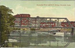 Shetucket River And R.R. Bridge, Norwich, Conn. - Etats-Unis