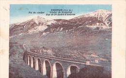 EMBRUN Pic Du Clocher, Viaduc De Bramafan, Vue De St Andre D'Embrun - Embrun