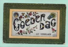 VOSSELAAR - VOSSELAER: GOEDENDAG, - Vosselaar