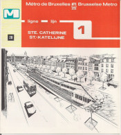 METRO DE BRUXELLES - BRUSSELSE METRO - STE. CATHERINE - Ligne - Lijn 1 (dépliant Bilingue N° 28) - Unclassified