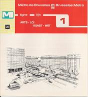 METRO DE BRUXELLES - BRUSSELSE METRO - ARTS - LOI - Ligne - Lijn 1 (dépliant Bilingue N° 29) - Unclassified