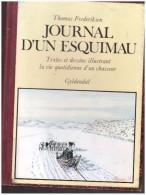 Journal D Un Esquimau  Thomas   Frederiksen   Gyldendal Journal D Un Chasseur Pole Nord Groendland   Alaska - Cultural