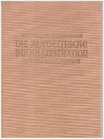 Die Altdeutsche Buchillustration. Worringer, Wilhelm - Livres, BD, Revues