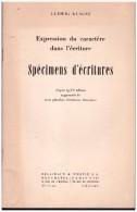 Graphologie  Expression Du Caractère Dans L'écriture - Spécimens D'écritures Ludwig Klages - Psychologie/Philosophie