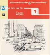METRO DE BRUXELLES - BRUSSELSE METRO - MAELBEEK - Ligne - Lijn 1 (dépliant Bilingue N° 30) - Unclassified