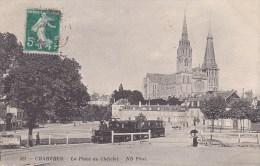 Chartres La Place Du Châtelet N° 681 Passage Du Train - Chartres