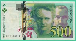 France - 500 Francs - Pierre Et Marie Curie - N° E021438954 - 1994  -  TTB+ - 1992-2000 Dernière Gamme