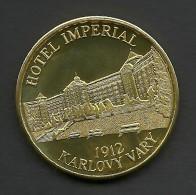 Czech Republic, Karlovy Vary, Hotel Imperial, Souvenir Jeton - Tokens & Medals
