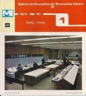 METRO DE BRUXELLES - BRUSSELSE METRO - PARC - PARK- Ligne - Lijn 1 (dépliant Bilingue N° 34) - Unclassified