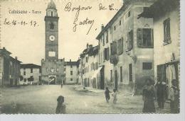 CALVISANO...Torre....1917....animée...14 X 9 - Italia
