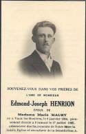 FRAMONT ..-- Mr Edmond HENRION , époux De Mme Marie MAURY , Né En 1904 à VAUX - LEZ - ROSIERES , Décédé En 1947 . - Images Religieuses