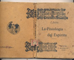 LIBRO LA FISIOLOGIA DEL ESPERITU F. PAULHAN  BIBILIOTECA ENSEÑANZA POPULAR  EDITADO EN 1907 - Filosofía Y Religión