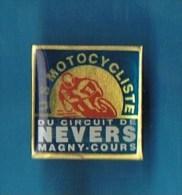 PIN´S //  . U.S MOTOCYCLISME DU CIRCUIT DE NEVERS  MAGNY-COURS - Motos