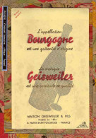 BUVARD / BLOTTER /  ::Bourgogne La Marque GEISWEILER Nuit Saint Georges - Liquor & Beer