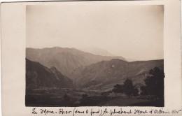 CP Photo Aout 1918 Albanie - Une Vue Du Mora-Thor (Maja Jezercë), Le Kamjani (ou Chapeau Du Gendarme) (A86, Ww1, Wk1) - Albanien