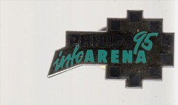 Pin´s  PHILIPS  INFO ARENA 95 - Pin