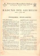 MOTOCICLISMO-FASCICOLO FEDERAZIONE MOTOCICLISTICA ITALIANA - MILANO-RADUNO DEL GIUBILEO ROMA 3/6/1950
