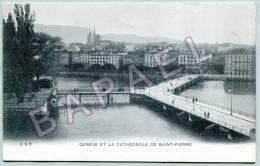 Genève (Suisse) - La Ville Et La Cathédrale De Saint-Pierre (1) - GE Ginevra