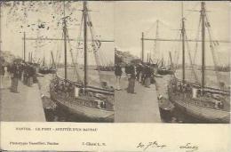 CPA Stéréoscopique De NANTES - Le Port - Arrivée D'un Bateau (stéréo N°3) (Phototypie Vasselier). - Nantes
